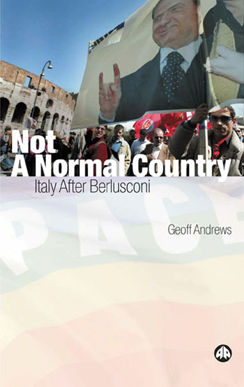 Not a Normal Country: Italy After Berlusconi